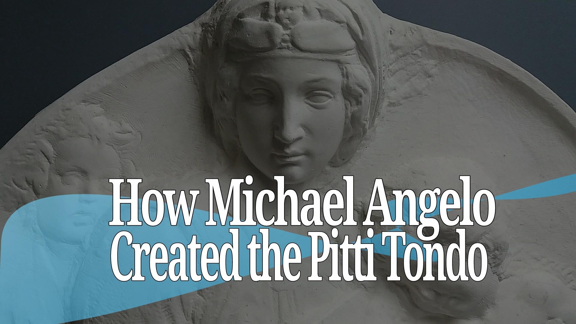 How Michaelangelo Created the Madona Pitti Tondo - Carving